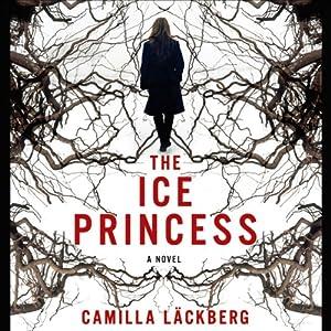 The Ice Princess   [Camilla Läckberg, Steven T. Murray (translator)]
