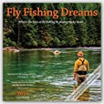 Fly Fishing Dreams 2016 Square 12x12...