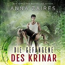 Die Gefangene des Krinar Hörbuch von Anna Zaires, Dima Zales Gesprochen von: Nina Schoene