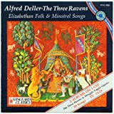 The Three Ravens - Elizabethan Folk & Minstrel Songs