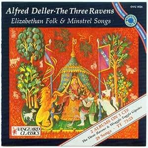 The Three Ravens - Elizabethan Folk & Minstrel Songs