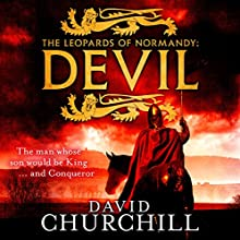 The Leopards of Normandy: Devil: Leopards of Normandy, Book 1 (       UNABRIDGED) by David Churchill Narrated by Russell Bentley
