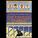 Assassins of Rome: Roman Mysteries #4 Audiobook by Caroline Lawrence Narrated by Justine Eyre