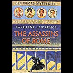Assassins of Rome: Roman Mysteries #4 | Caroline Lawrence