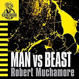 Cherub: Man vs Beast Audiobook | Robert Muchamore ...