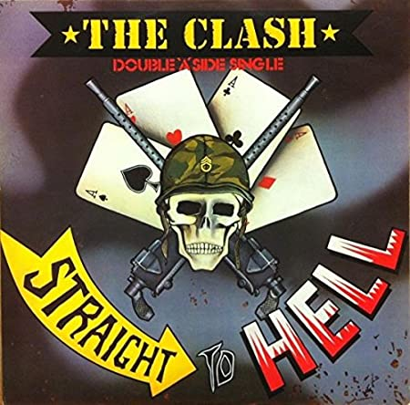 Should I Stay Or Should I Go / Straight To Hell - Clash 12