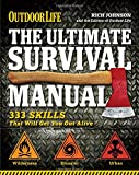 img - for The Ultimate Survival Manual (Outdoor Life): 333 Skills that Will Get You Out Alive book / textbook / text book