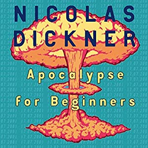Apocalypse for Beginners Audiobook
