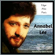 Annabel Lee (       UNABRIDGED) by Edgar Allan Poe Narrated by Glenn Hascall