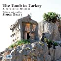 The Tomb in Turkey (       UNABRIDGED) by Simon Brett Narrated by Simon Brett