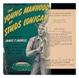 Image of The young manhood of Studs Lonigan,
