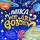 We Are Golden (iTunes Deluxe Edition)