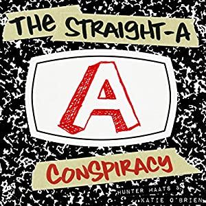 The Straight-A Conspiracy Audiobook