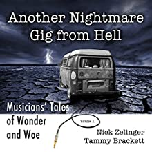 Another Nightmare Gig from Hell Audiobook by Nick Zelinger, Tammy Brackett Narrated by Richard Rieman