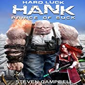 Hard Luck Hank: Prince of Suck | Steven Campbell