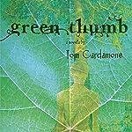 Green Thumb: A Novella | Tom Cardamone