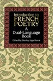 Introduction to French Poetry (Dual-Language) (English and French Edition)