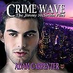 Crime Wave | Adam Carpenter