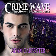 Crime Wave Audiobook by Adam Carpenter Narrated by Joel Leslie