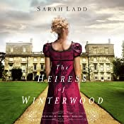 The Heiress of Winterwood | [Sarah Ladd]