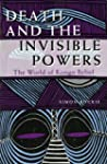 Death and the Invisible Powers: The W...