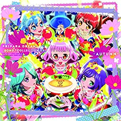 PRIPARA DREAM SONG♪COLLECTION DX -AUTUMN-(オリジナルブロマイド付)