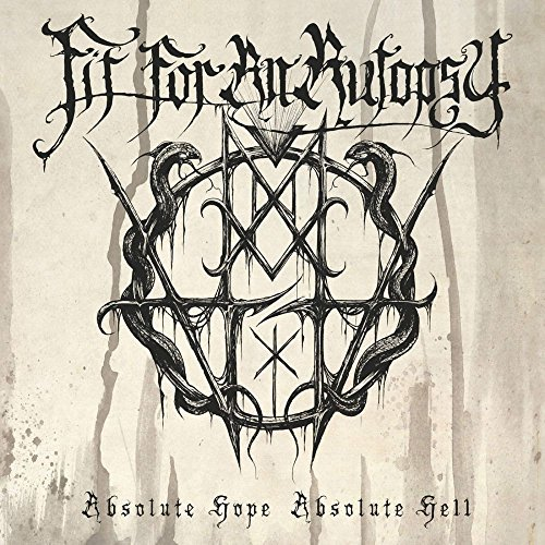 Absolute Hope, Absolute Hell by Fit For An Autopsy