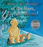 Norbert Landa Don't be Afraid of the Dark, Little Bear!