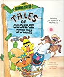 img - for Tales of Sesame Gulch book / textbook / text book