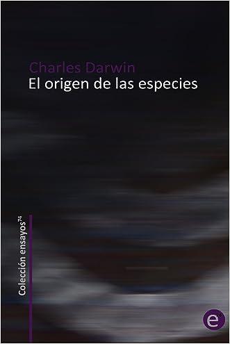 El origen de las especies (Spanish Edition) written by Charles Darwin