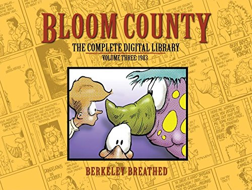 Bloom County Digital Library Vol. 3 (Bloom County- The Complete Library) PDF