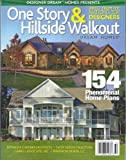 img - for One Story & Hillside Walkout Dream Homes (Designer Dream Homes Presents,Summer 2013) book / textbook / text book