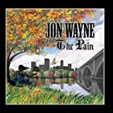 "Jon Wayne & the Painvon ""Jon & the Pain Wayne"""