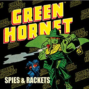 Green Hornet: Spies & Rackets | [Fran Striker]