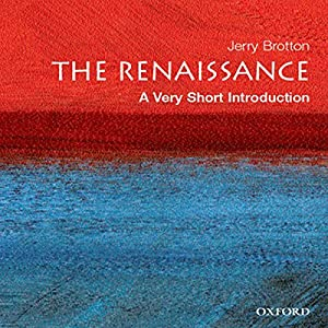 The Renaissance: A Very Short Introduction | [Jerry Brotton]