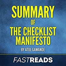 Summary of The Checklist Manifesto: by Atul Gawande: Includes Key Takeaways & Analysis Audiobook by  FastReads Narrated by Jon Turner