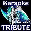 Crew Love (Drake Feat. The Weeknd Karaoke)