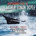 The Darker Side of Sir Arthur Conan Doyle: Volume 3 Audiobook by Arthur Conan Doyle Narrated by Phil Reynolds