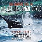 The Darker Side of Sir Arthur Conan Doyle: Volume 3 | Arthur Conan Doyle