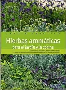 Hierbas aromaticas para el jardin y la cocina jardin for Jardinera plantas aromaticas