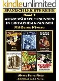 Ausgew�hlte Lesungen in Einfachem Spanisch - Band 1 (Spanisch Leichte Reihe) (Spanish Edition)