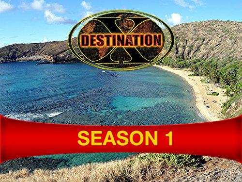 Destination X - Season 1