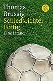 Schiedsrichter Fertig: Eine Litanei (Literatur)
