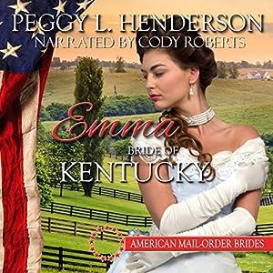 Emma - Bride of Kentucky Audiobook