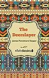 The Deerslayer (Xist Classics)