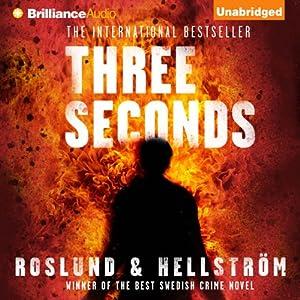 Three Seconds | [Anders Roslund, Börge Hellström, Kari Dickson (translator)]