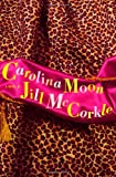 img - for Carolina Moon book / textbook / text book