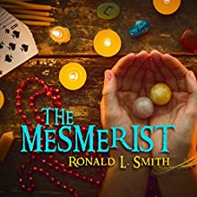 The Mesmerist Audiobook by Ronald L. Smith Narrated by Colleen Prendergast