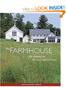 The Farmhouse: New Inspiration for the Classic American Home BY:JESUS MOLINA