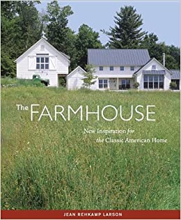 the farmhouse new inspiration for the classic american